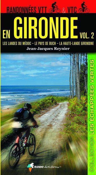 RANDONNÉES VTT & VTC EN GIRONDE vol. 2, 128 pages, 11,5 x 21 cm, spirale Wyre'O, 14,50 € | Editions Sud Ouest | Scoop.it