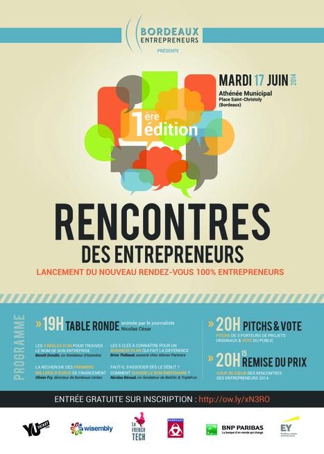 Rdv à Bordeaux le 17 juin pour «Les Rencontres des Entrepreneurs» ! moovjee.fr | Passion Entreprendre | Scoop.it