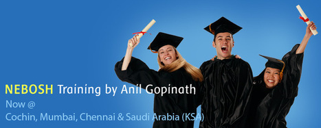 Industrial Safety Training | NEBOSH training in India | Scoop.it
