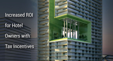 Increased ROI for Hotel Owners with Tax Incentives   Architecture Engineering & Construction (AEC)   Scoop.it