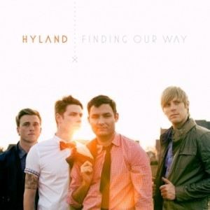 """Hyland – """"Finding Our Way"""" Release Details 