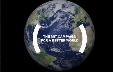 MIT presenta campaña para Mejorar el Mundo con la ciencia y la tecnología | Nuevas Geografías | Scoop.it
