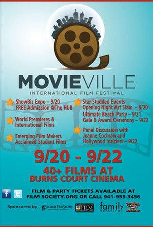 Movieville Film Festival - Sarasota, FL   CelebritizeYou   Scoop.it