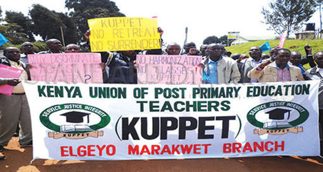Kenya : Knut to confirm teachers' strike on Monday | Kenya School Report - 21st Century Learning and Teaching | Scoop.it