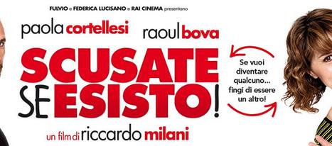 Scusate se esisto il film più visto in Italia   Cinema e TV   Scoop.it
