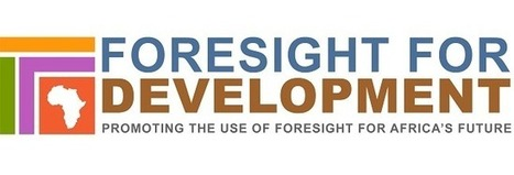 Foresight for Development: Overview | LinkedIn | futurafrica | Scoop.it