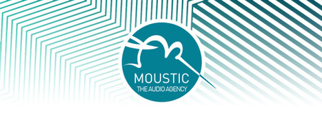 MOUSTIC THE AUDIO AGENCY - Newsletter Mai 2014 | Radio d'entreprise | Scoop.it