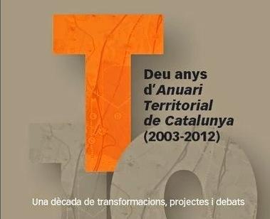 Blog Oriol Nel·lo: Anuari Territorial de Catalunya: 10 anys   Marc Vila   Scoop.it