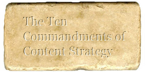 10 Commandments of Content Strategy | Digital Marketing & Social Technologies | Scoop.it