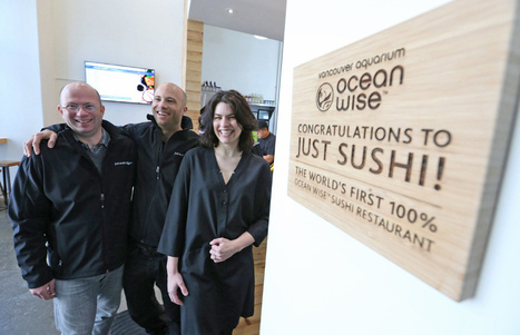 Just Sushi is the world's first Ocean Wise 100% sustainable sushi restaurant | Toronto Star | A World of Oneness | Scoop.it