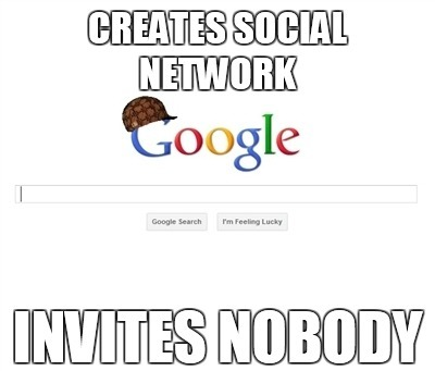 Scumbag Google - Imgur | The Google+ Project | Scoop.it