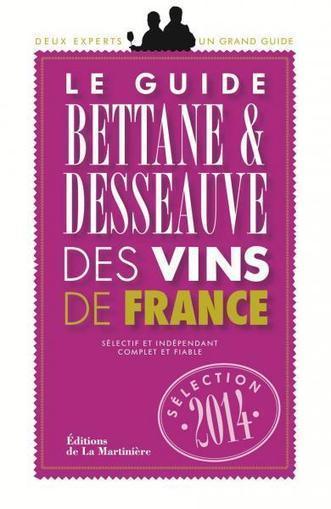 Le guide Bettane et Desseauve livre son palmarès 2014   Epicure : Vins, gastronomie et belles choses   Scoop.it
