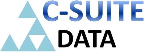 C-SUITE DATA | Big Data - Analytics | Scoop.it