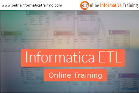 Etl Informatica Training by Professional Trainers | Build your bright career with online training by online informatica training institute | Scoop.it