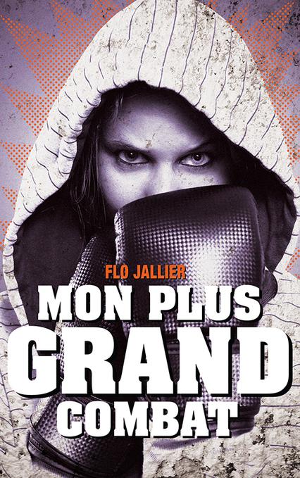 Mon plus grand combat - Flo JALLIER | Nouveautés CDI | Scoop.it