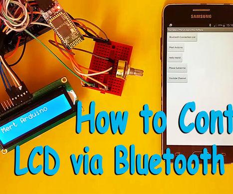 Arduino : How to control an LCD via Bluetooth | Arduino, Netduino, Rasperry Pi! | Scoop.it