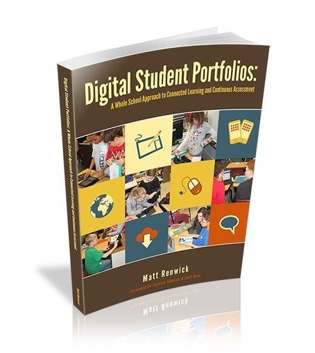 A New Interactive Book about School Wide Digital Portfolios | Learning analytic | Scoop.it