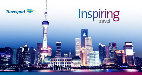 Travelport - Inspiring Travel | China Travel News | Scoop.it