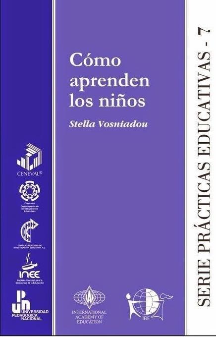 e-learning, conocimiento en red: Cómo aprenden los niños. Stella Vosniadou #ebook | Educacion, ecologia y TIC | Scoop.it