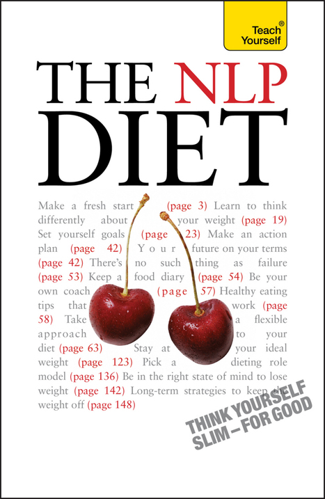 The NLP Diet: Teach Yourself | Positive Psychology | Scoop.it