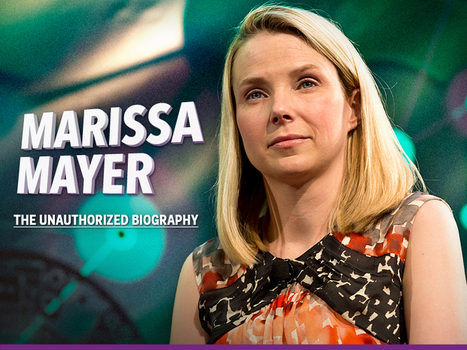 The Truth About Marissa Mayer: An Unauthorized Biography | Enterpreneurship and Startups | Scoop.it