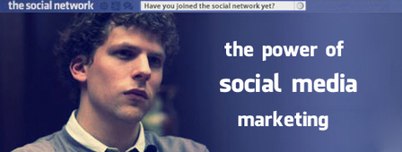"""Movie Corner: On """"The Social Network"""" And The Power Of Social Media Marketing 
