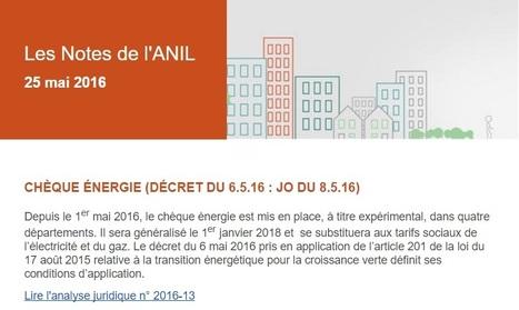 Décret n° 2016-555 du 6 mai 2016 relatif au chèque énergie | Règlementation [juridique, fiscale et financière] dans le domaine du logement | Scoop.it