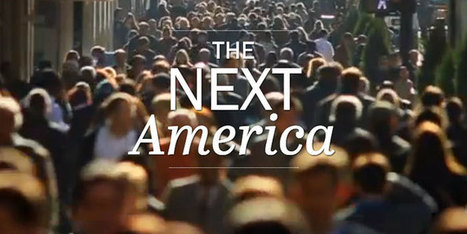 The Next America | Human Geography Too | Scoop.it