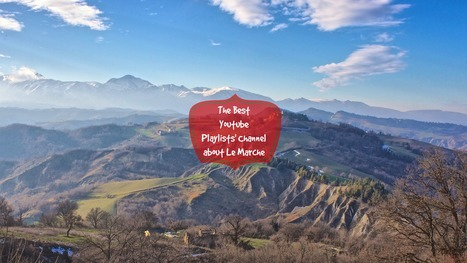 The Best Youtube Videos about Le Marche | Le Marche another Italy | Scoop.it