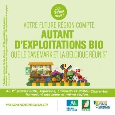 Votre future région compte autant d'exploitations bio que le Danemark et la Belgique réunis - Conseil régional d'Aquitaine | Agriculture biologique | Scoop.it