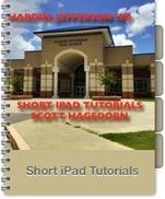Short iPad Tutorials in iTunes U from Hardin-Jefferson ISD | iPads in Education | Scoop.it