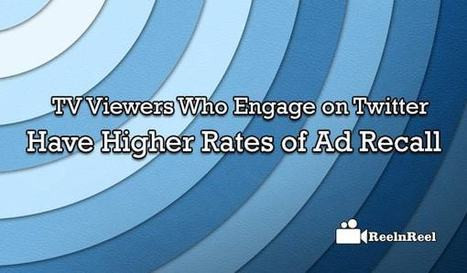 TV Viewers Who Engage on Twitter have Higher Rates of Ad Recall [Research] | Internet Marketing | Scoop.it