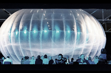 Why Google and Facebook need balloons, drones and rockets | Ubiquitous Learning | Scoop.it
