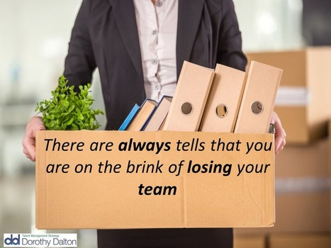 7 tells you're on the brink of losing your team  | Surviving Leadership Chaos | Scoop.it