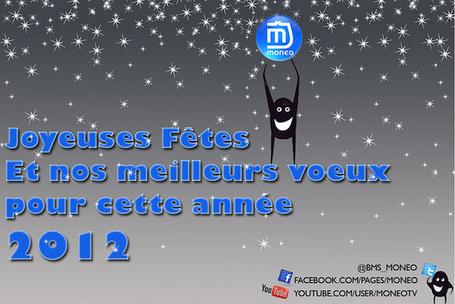 Bonne année 2012, Monéo ?