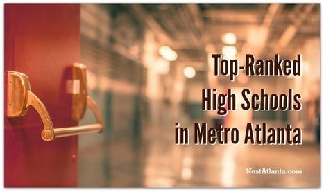 Top Ranked High Schools in Metro Atlanta | 2015 | Atlanta GA Real Estate | Scoop.it