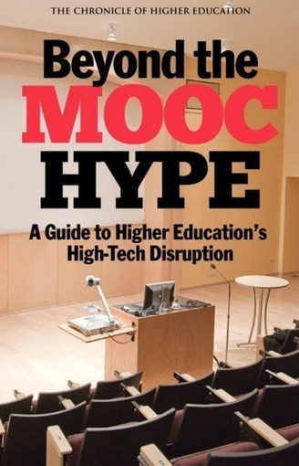 Sir John Daniel's book review of 'Beyond the MOOC Hype' by Jeffrey Young | Opening up education | Scoop.it