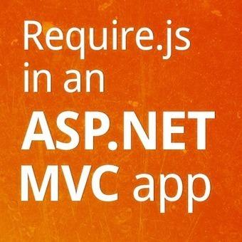 Using Require.js in an ASP.NET MVC application | ASP.NET MVC | Scoop.it