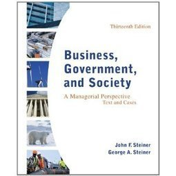 Testbank for Business Government and Society A Managerial Perspective Steiner ISBN 0078112672 9780078112676 | Test Bank Online | Steiner | Scoop.it