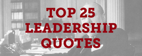 Top 25 Leadership Quotes | management and leadership | Scoop.it
