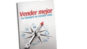 Vender mejor no siempre es vender más - El Cronista | Franquicia Marketing Digital | Scoop.it