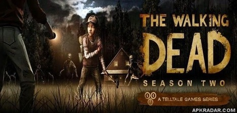 The Walking Dead: Season Two 1.16 Full APK For All Android Devices | Android Apps Free Download | Scoop.it