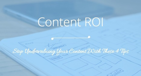 4 Key Factors When Assessing Your Content Marketing ROI | B2B Marketing-The Practical Side | Scoop.it