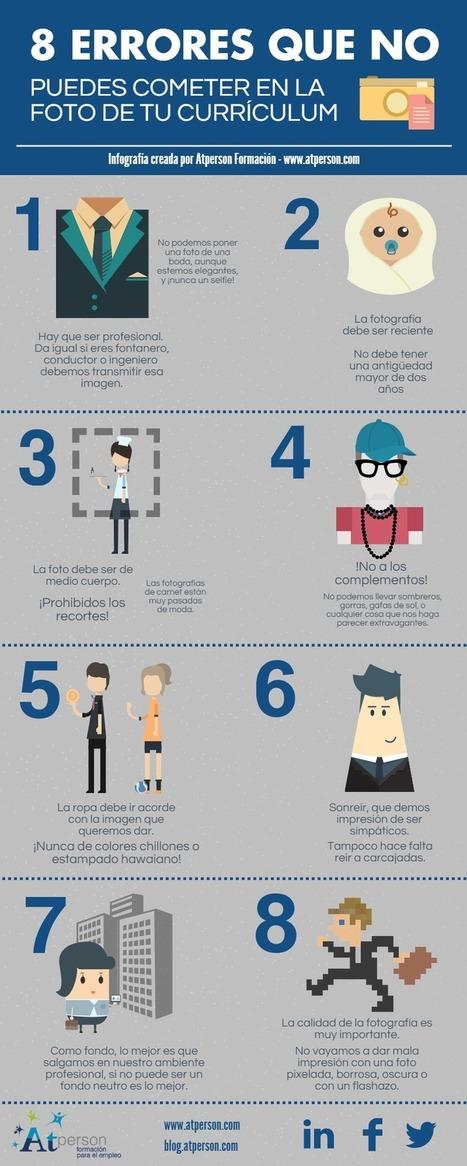 8 errores que no puedes cometer en la foto de tu Curriculum #infografia #empleo | Educación con tecnología | Scoop.it