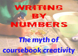 Writing by numbers: The myth of coursebook creativity - eltjam | EFL and ESL Techno Skills | Scoop.it