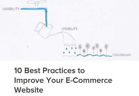 10 Best Practices to Improve Your E-Commerce Website - SumAll | eCommerce | Scoop.it