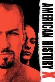 American History X (1998) | Alrdy watched films | Scoop.it