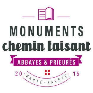 Monuments Chemin Faisant 2016 - découvrez les abbayes et prieurés de Haute-Savoie | Savoie d'hier et d'aujourd'hui | Scoop.it