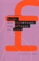 Guide des formations aux métiers du livre | Culture, art, audiovisuel, spectacle | Scoop.it