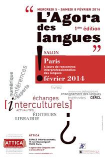 L'Agora des Langues » Salon interprofessionnel – Du 5 au 8 février 2014 | ATTICA la librairie des langues - matériels pédogogiques & actualité | Scoop.it